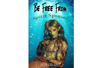Be Free From Spirit Spouses (Marine Spirits)