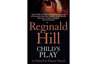 Child's Play (Dalziel & Pascoe, Book 9) (Dalziel & Pascoe)