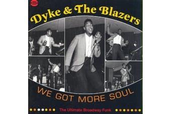 We Got More Soul - The Ultimate Broadway Funk