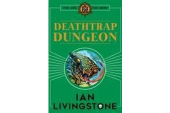 Fighting Fantasy : Deathtrap Dungeon (Fighting Fantasy)