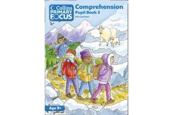 Collins Primary Focus - Comprehension: Pupil Book 3 (Collins Primary Focus)