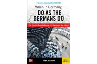 When in Germany, Do as the Germans Do, 2nd Edition