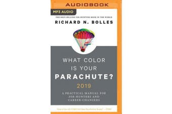 What Color is Your Parachute? 2019: A Practical Manual for Job-Hunters and Career-C=Changers [Audio]