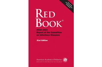 Red Book (R): 2018-2021 Report of the Committee on Infectious Diseases