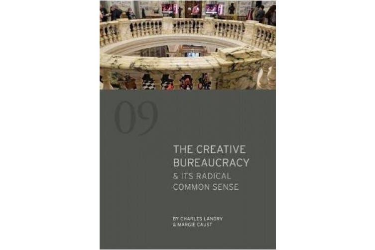 The Creative Bureaucracy & its Radical Common Sense (Comedia Shorts)