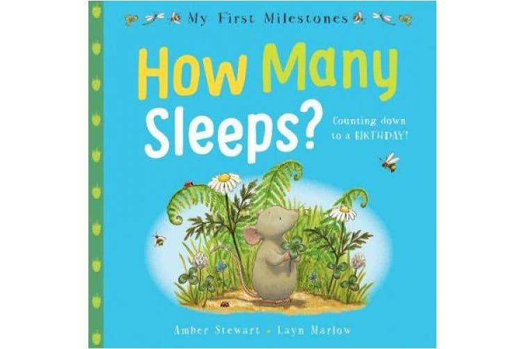 My First Milestones: How Many Sleeps? (My First Milestones)