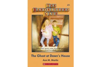 Baby-Sitters Club #9: Ghost at Dawn's House (Babysitters Club)
