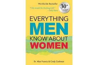 Everything Men Know about Women: 30th Anniversary Edition