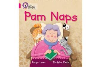 Pam Naps: Band 01A/Pink A (Collins Big Cat Phonics) (Collins Big Cat Phonics)