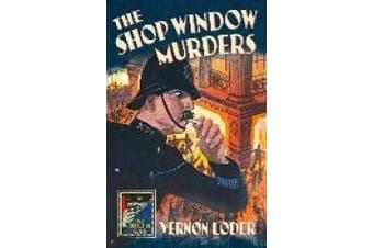 The Shop Window Murders (Detective Club Crime Classics) (Detective Club Crime Classics)