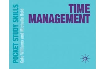 Time Management (Pocket Study Skills)