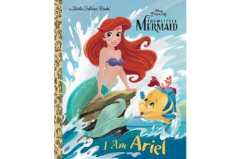 I Am Ariel (Disney Princess) (Little Golden Book)