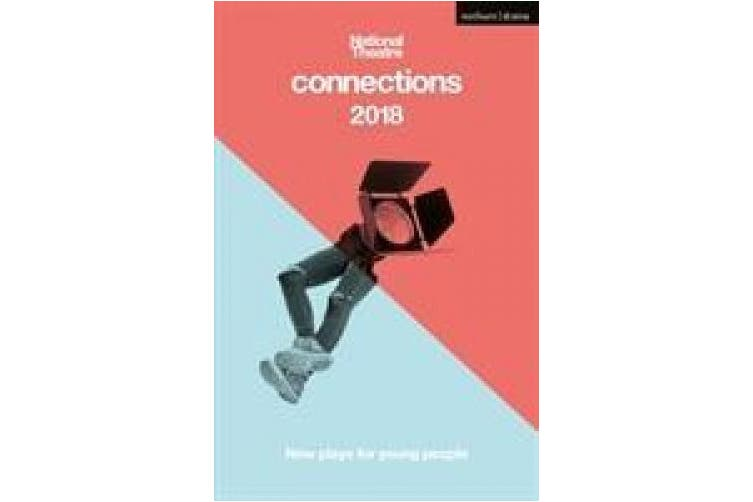 National Theatre Connections 2018: The Blue Electric Wind; The Changing Room; The Free9; The Ceasefire Babies; These Bridges; When They Go Low; Want; The Sweetness of a Sting; Dungeness (Modern Plays)