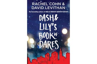 Dash & Lily's Book of Dares (Dash & Lily)