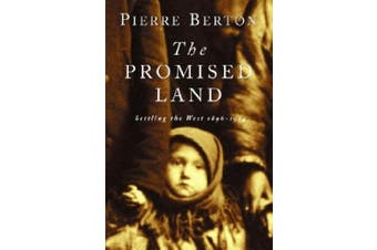 The Promised Land: Settling the West 1896-1914