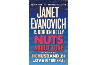 Nuts about Love: The Husband List and Love in a Nutshell (Two Novels in One!)