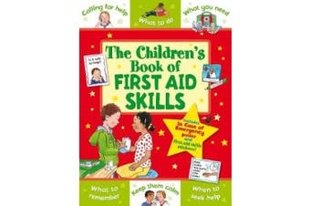 The Children's Book of First Aid Skills (Star Rewards - Life Skills for Kids)