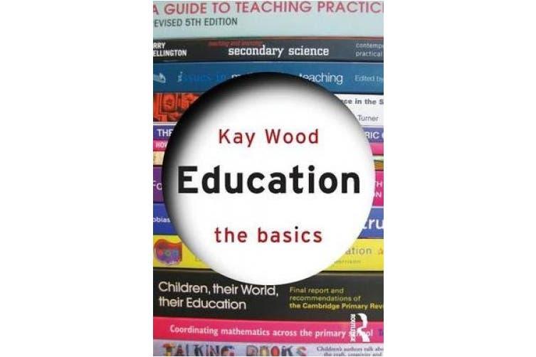 Education: The Basics (The Basics)