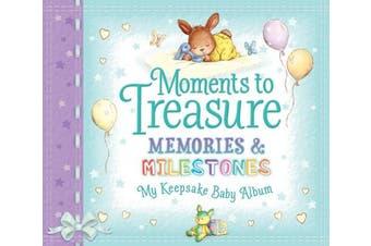 Moments to Treasure Keepsake Baby Album: Memories and Milestones (Moments to Treasure)