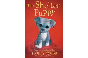 The Shelter Puppy (Holly Webb Animal Stories)