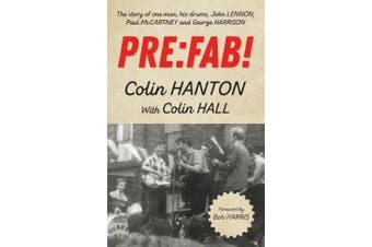 Pre:Fab!: The Story of One Man, His Drums, John Lennon, Paul McCartney and George Harrison
