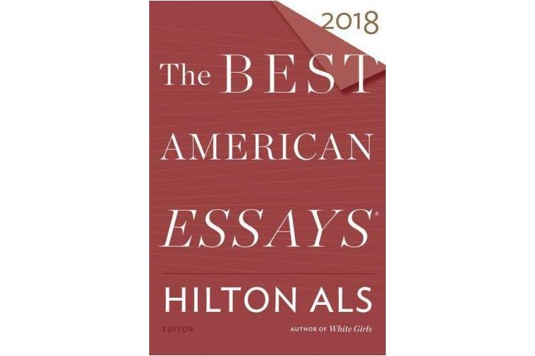 The Best American Essays 2018 (Best American Series (R))