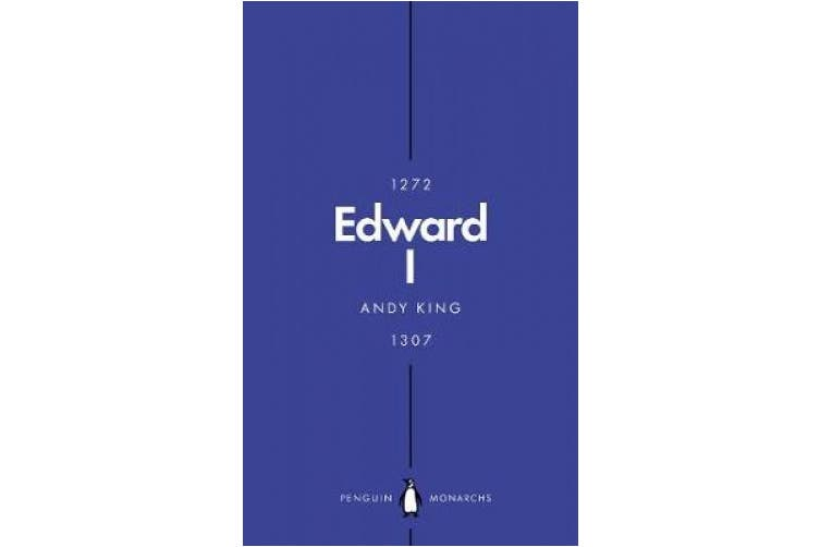 Edward I (Penguin Monarchs): A New King Arthur? (Penguin Monarchs)
