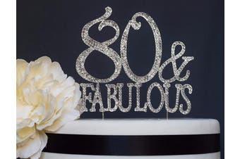 (80&Fab Silver) - 80 & Fabulous Rhinestone Cake Topper | Premium Bling Sparkly Crystal Diamond Gems | 80th Birthday Decoration Ideas | Perfect Keepsake (80 & Fab Silver)