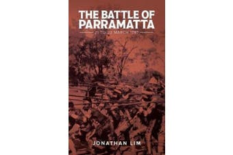 The Battle of Parramatta 21 to 22 March 1797