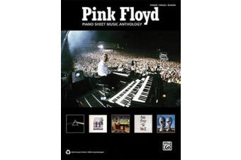 Pink Floyd: Piano Sheet Music Anthology: Piano/Vocal/Guitar (Sheet Music Anthology)