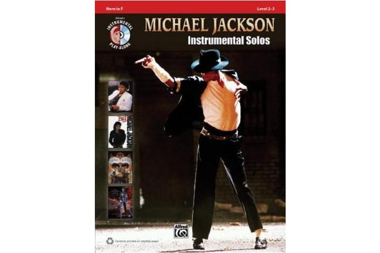 Michael Jackson Instrumental Solos, Horn in F: Level 2-3 (Alfred's Instrumental Play-Along)