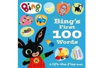 Bing's First 100 Words: A lift-the-flap book (Bing) (Bing) [Board book]