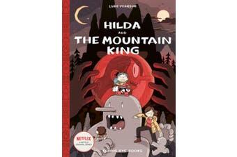 Hilda and the Mountain King: 6 (Hilda Comics)