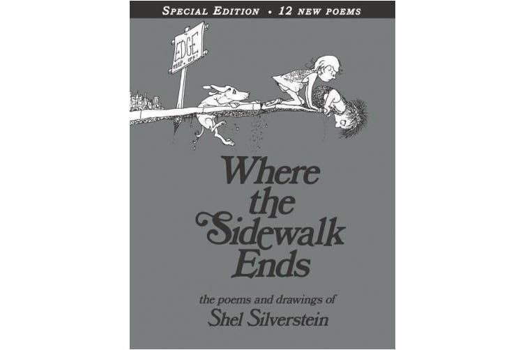 Where the Sidewalk Ends with 12 Extra Poems: Poems and Drawings [Special Edition]