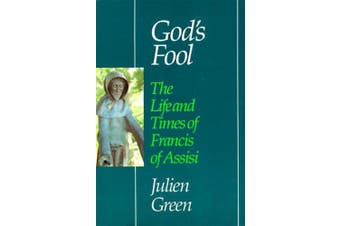 God's Fool: The Life and Times of Francis of Assisi (Perennial library) [French]
