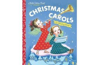Christmas Carols (Little Golden Book)