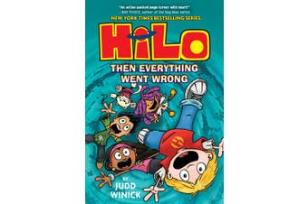 Hilo Book 5: Then Everything Went Wrong (Hilo)
