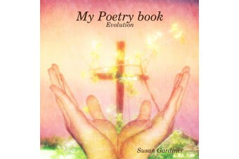 My Poetry book: Evolution