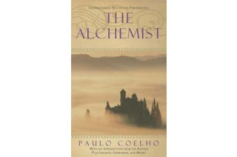 Alchemist: A Fable about Following Your Dream