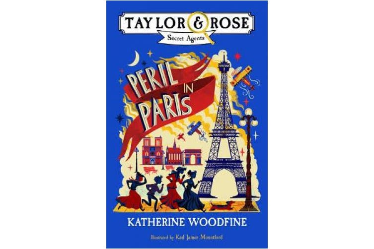 Peril in Paris (Taylor and Rose Secret Agents) (Taylor and Rose Secret Agents)