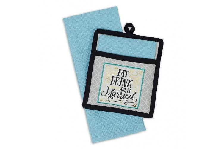 DII Eat Drink and be Married Pot Holder & Dish Towel Gift Set