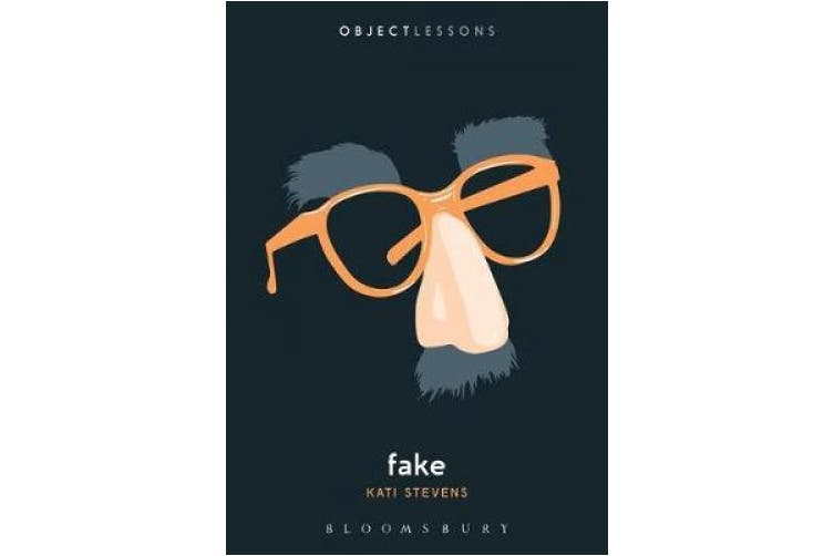 Fake (Object Lessons)