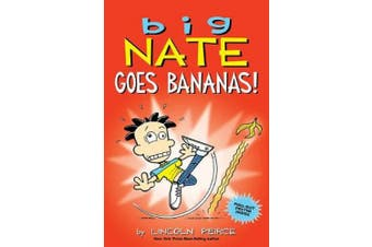 Big Nate Goes Bananas! (Big Nate)