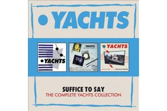Suffice to Say: Complete Yachts Collection