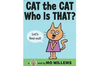 Cat the Cat, Who Is That? (Cat the Cat (Hardcover))