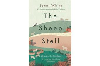 The Sheep Stell: Memoirs of a Shepherd