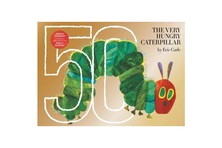 The Very Hungry Caterpillar: 50th Anniversary Golden Edition