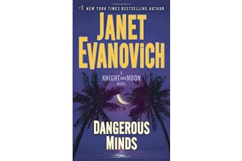 Dangerous Minds: A Knight and Moon Novel (Knight and Moon)
