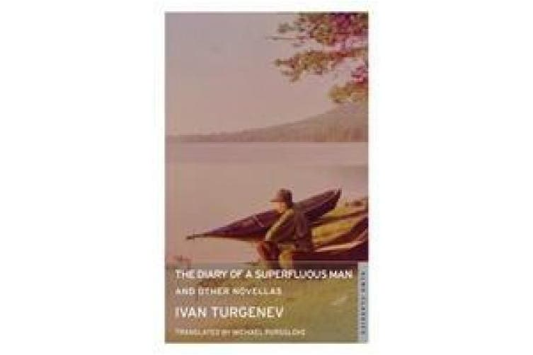 The Diary of a Superfluous Man and Other Novellas: New Translation