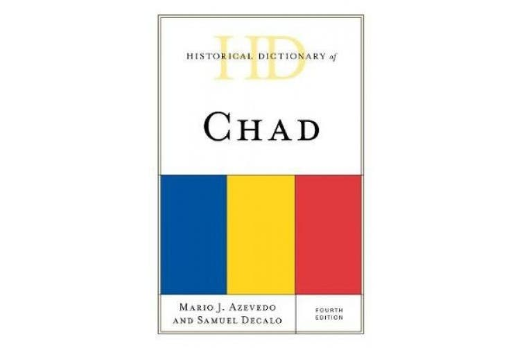 Historical Dictionary of Chad (Historical Dictionaries of Africa)